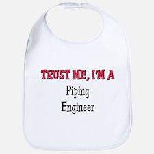 Trust Me I'm a Piping Engineer Bib