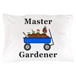 Master Gardener Pillow Case