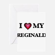 I love Reginald Greeting Cards