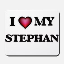 I love Stephan Mousepad