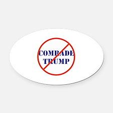no comrade dirty donald trump Oval Car Magnet
