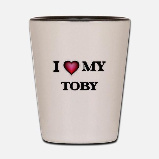 I love Toby Shot Glass