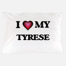 I love Tyrese Pillow Case