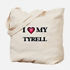 I love Tyrell Tote Bag