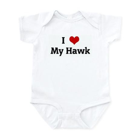 I Love My Hawk Infant Bodysuit