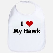 I Love My Hawk Bib