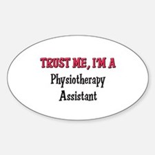 Trust Me I'm a Physiotherapy Assistant Decal