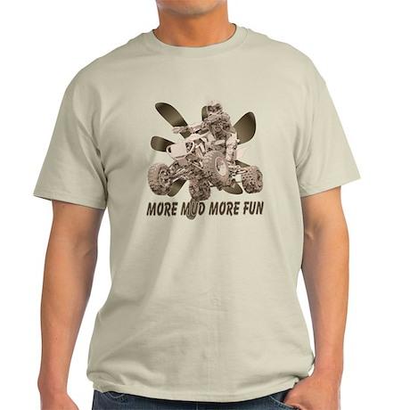 More Mud More Fun on an ATV Light T-Shirt