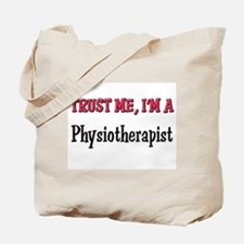 Trust Me I'm a Physiotherapist Tote Bag