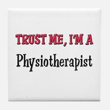 Trust Me I'm a Physiotherapist Tile Coaster