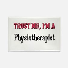 Trust Me I'm a Physiotherapist Rectangle Magnet