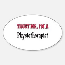 Trust Me I'm a Physiotherapist Oval Decal