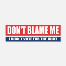 Dont Blame Me Car Magnet 10 x 3