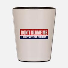 Dont Blame Me Shot Glass