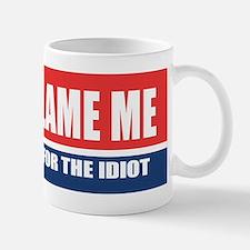 Dont Blame Me Mugs