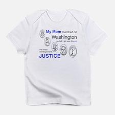 My Mom Marched on Washington Infant T-Shirt