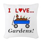 I Love Gardens Woven Throw Pillow