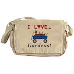 I Love Gardens Messenger Bag