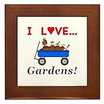 I Love Gardens Framed Tile