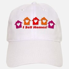 I SELL HOMES! Baseball Baseball Cap