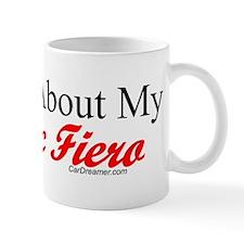 """""""Ask About My Fiero"""" Mug"""