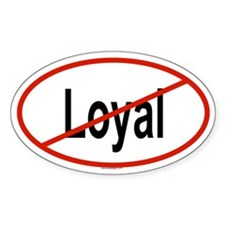 LOYAL Oval Decal