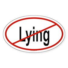LYING Oval Decal