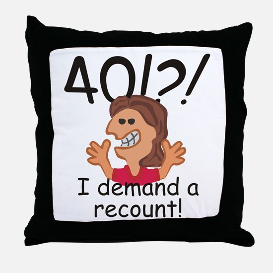 Recount 40th Birthday Red Throw Pillow