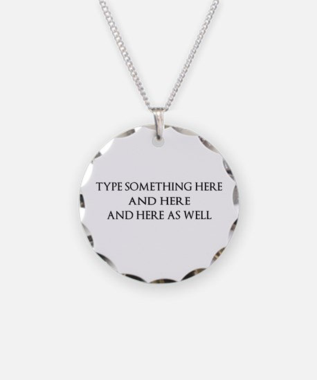 TYPE YOUR OWN WORDS HERE & P Necklace Circle Charm