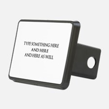 TYPE YOUR OWN WORDS HERE & Hitch Cover