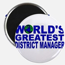 "World's Greatest District Man 2.25"" Magnet (100 pa"