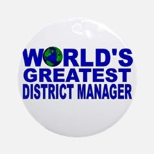 World's Greatest District Man Ornament (Round)
