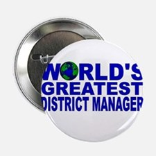 "World's Greatest District Man 2.25"" Button (10 pac"