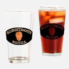 ILLEGITIMATE POTUS Drinking Glass