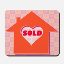 HOME OF LOVE SOLD Mousepad