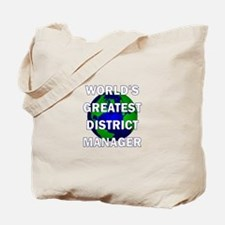 World's Greatest District Man Tote Bag