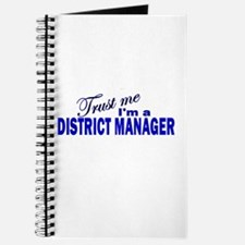 Trust Me I'm a District Manag Journal