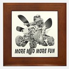 More Mud More Fun on an ATV (B/W) Framed Tile