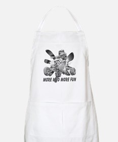 More Mud More Fun on an ATV (B/W) BBQ Apron