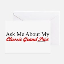 """Ask About My Grand Prix"" Greeting Card"