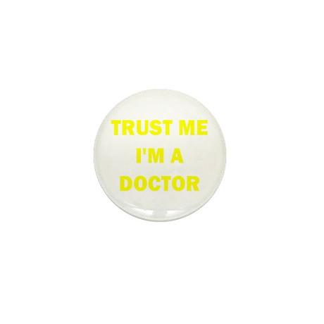 Trust Me I'm a Doctor Mini Button