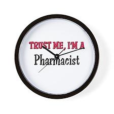 Trust Me I'm a Pharmacist Wall Clock