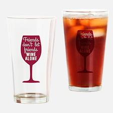 Wine Alone Drinking Glass