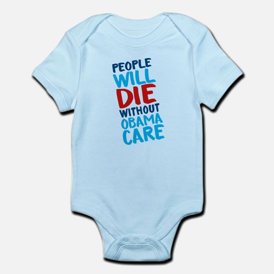 People Will Die Without Obamacare Body Suit