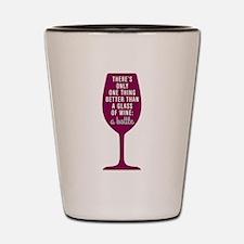 Glass Of Wine Humor Shot Glass