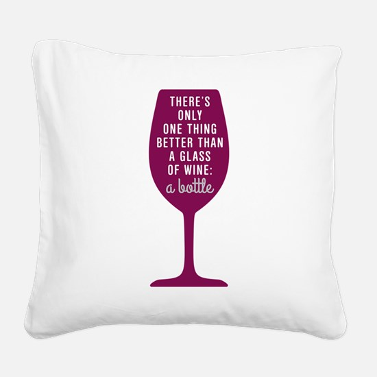 Glass Of Wine Humor Square Canvas Pillow