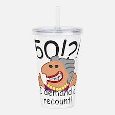 Recount 50th Birthday Funny Gray Lady Acrylic Doub