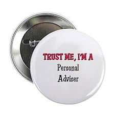 "Trust Me I'm a Personal Adviser 2.25"" Button"