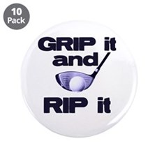 "Grip it and Rip it 3.5"" Button (10 pack)"