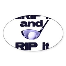 Grip it and Rip it Oval Decal